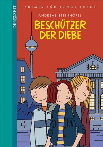 """Kinderbuch für die Reise nach Berlin: """"Beschützer der Diebe"""""""